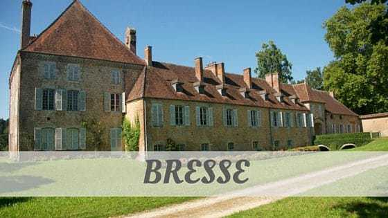 How To Say Bresse