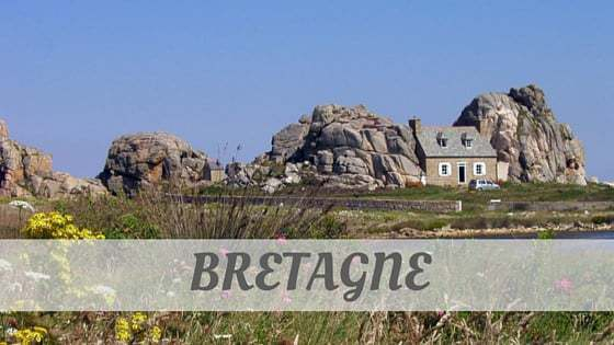 How To Say Bretagne