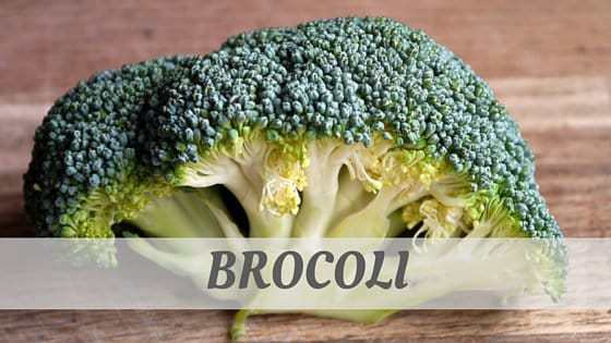 How To Say Brocoli?