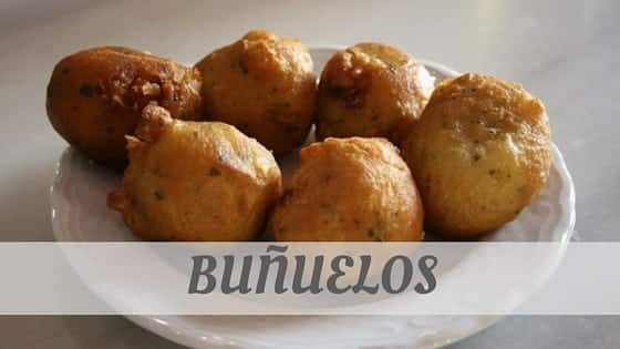 How To Say Buñuelos
