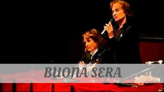 How To Say Buona Sera