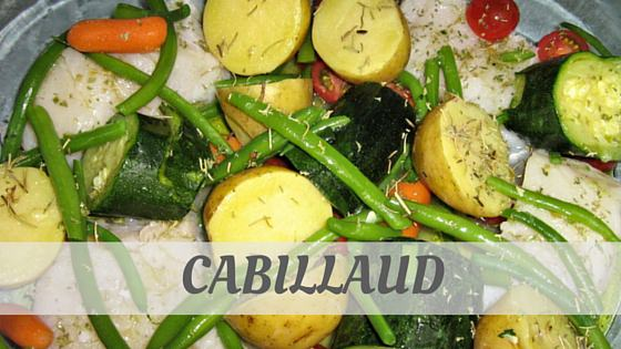 How To Say Cabillaud?