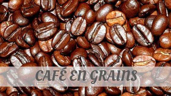 How To Say Café En Grains