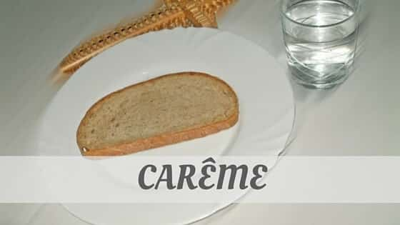 How To Say Carême