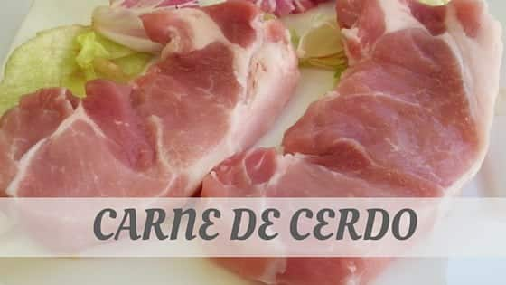 How To Say Carne De Cerdo