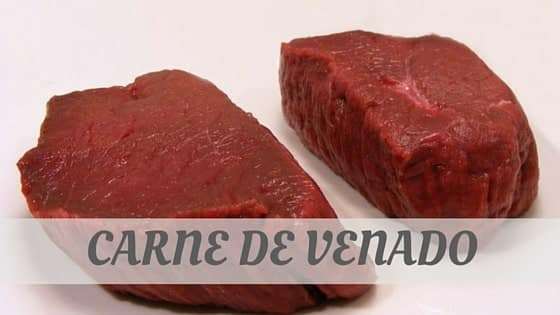 How To Say Carne De Venado
