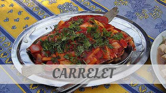 How Do You Pronounce Carrelet?