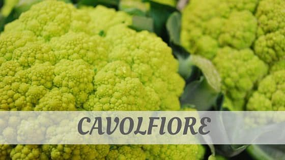 How To Say Cavolfiore?