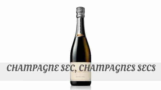 How Do You Pronounce Champagne Sec, Champagnes Secs?