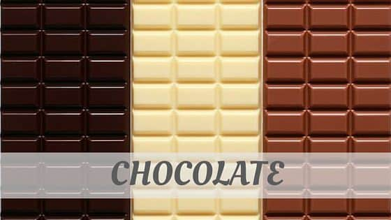 How To Say Chocolate