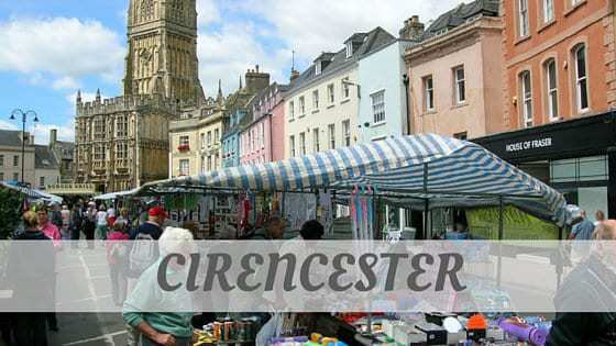 How To Say Cirencester