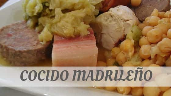 How To Say Cocido Madrileño