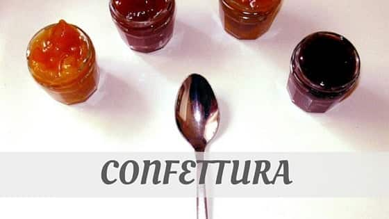 How Do You Pronounce Confettura?