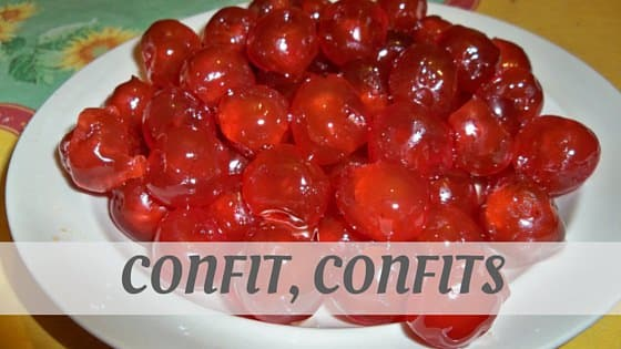 How Do You Pronounce How To Say Confit, Confits?