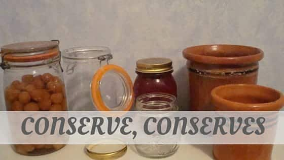 How To Say Conserve, Conserves?