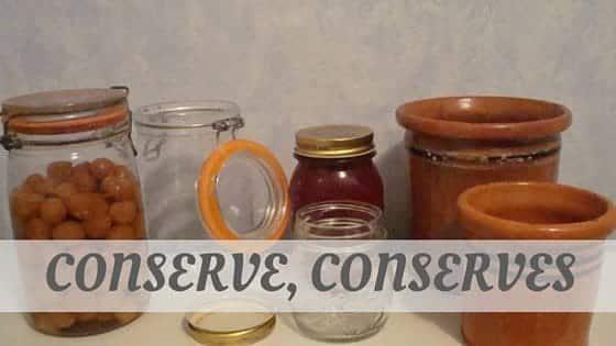 How Do You Pronounce Conserve, Conserves?