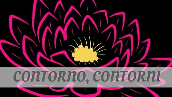 How To Say Contorno