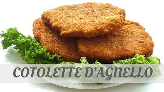 How Do You Pronounce Cotolette D'agnello?