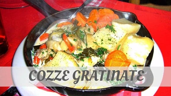 How To Say Cozze Gratinate?