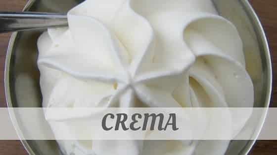 How To Say Crema?