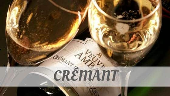 How Do You Pronounce Crémant?