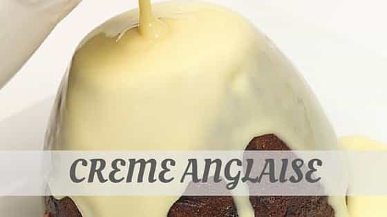 How To Say Crème Anglaise?