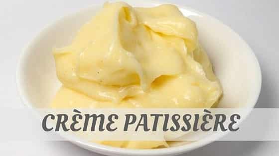 How Do You Pronounce Crème Patissière?