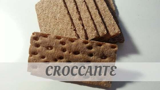 How To Say Croccante?