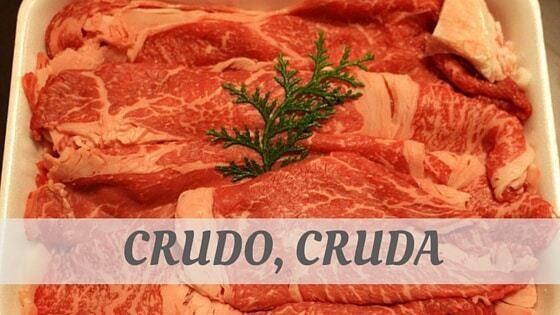 How To Say Crudo, Cruda (Italian)?