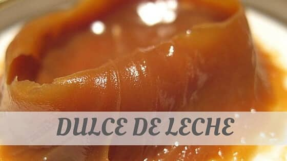 How To Say Dulce De Leche