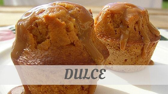 How To Say Dulce