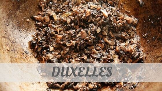 How Do You Pronounce How To Say Duxelles?