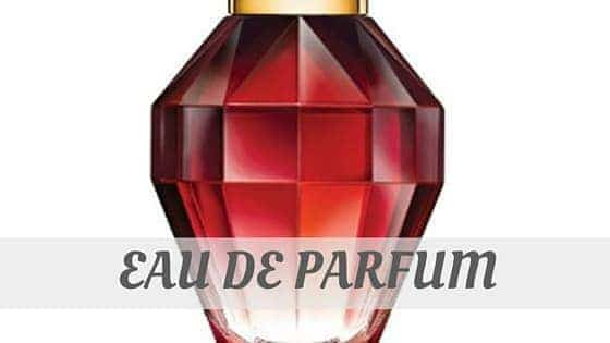 How To Say Eau De Parfum