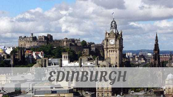 How To Say Edinburgh