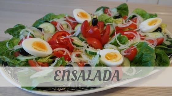 How To Say Ensalada