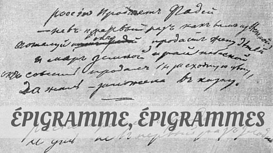 How To Say Épigramme, Épigrammes?