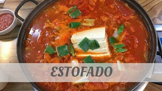 How To Say Estofado?