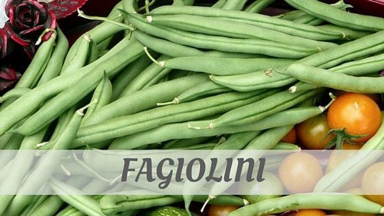How Do You Pronounce Fagiolini?