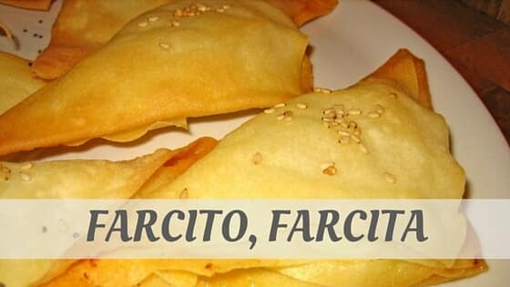 How To Say Farcito, Farcita?