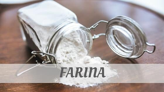 How To Say Farina?
