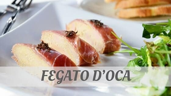 How To Say Fegato D'oca?