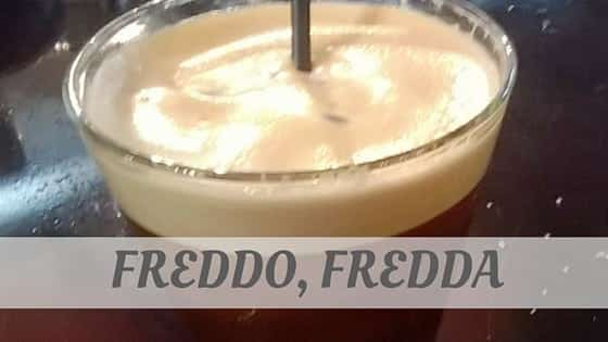 How Do You Pronounce Freddo, Fredda?