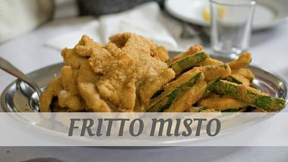 How To Say Fritto Misto?