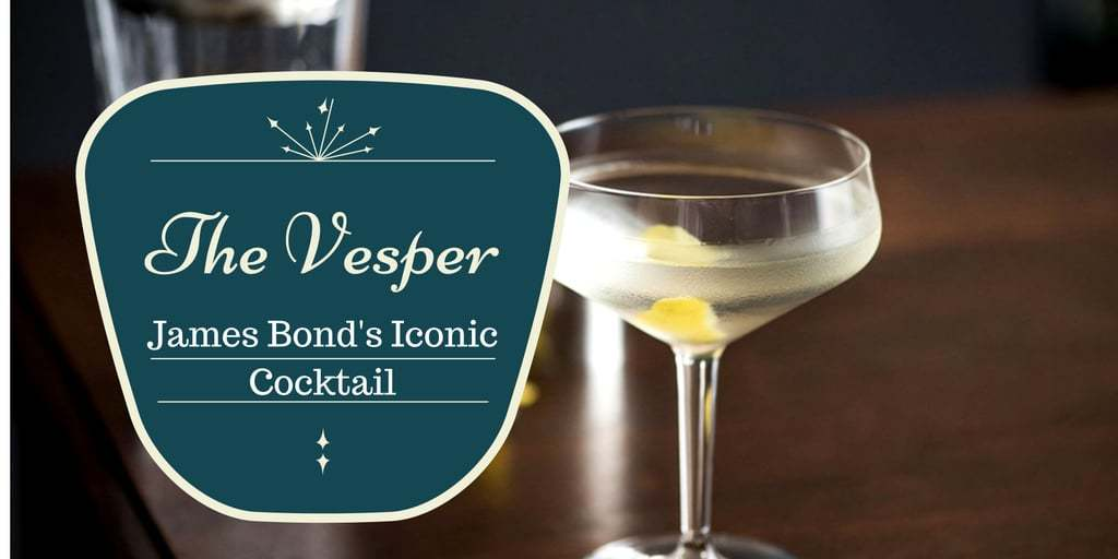 The Vesper James Bonds Iconic Cocktail