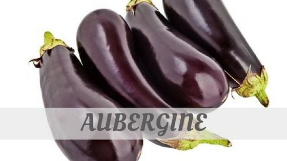 How To Say Aubergine