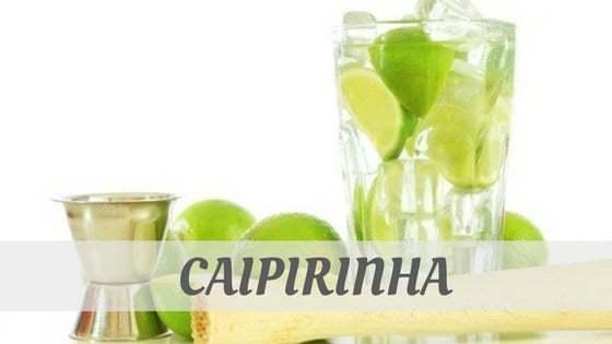 How To Say Caipirinha