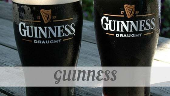 How To Say Guinness
