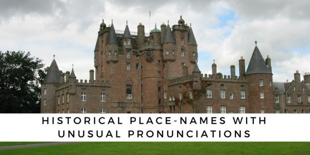 Historical Place Names With Unusual Pronunciations