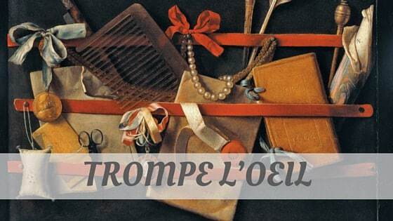 How To Say Trompe L'Oeil