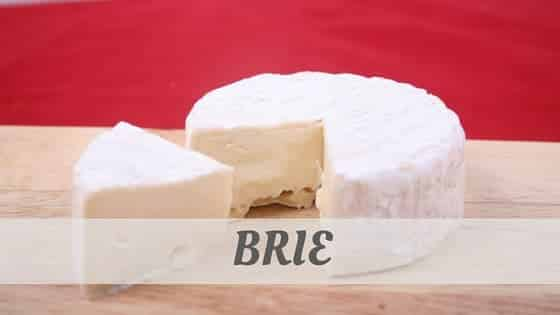How To Say Brie